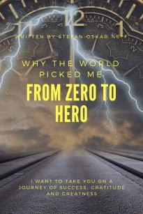 Written By Stefan Oskar Neff From Zero To Hero Why The World Picked Me Sold On Amazon.com-2
