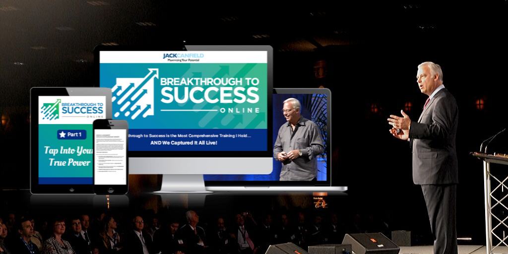Breakthrough To Success Online With Jack Canfield