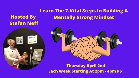 Learn The 7-Vital Steps In Building A Mentally Strong Mindset 1